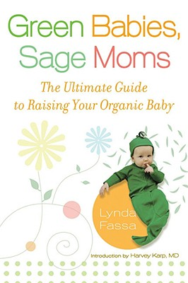 Green Babies, Sage Moms By Fassa, Lynda